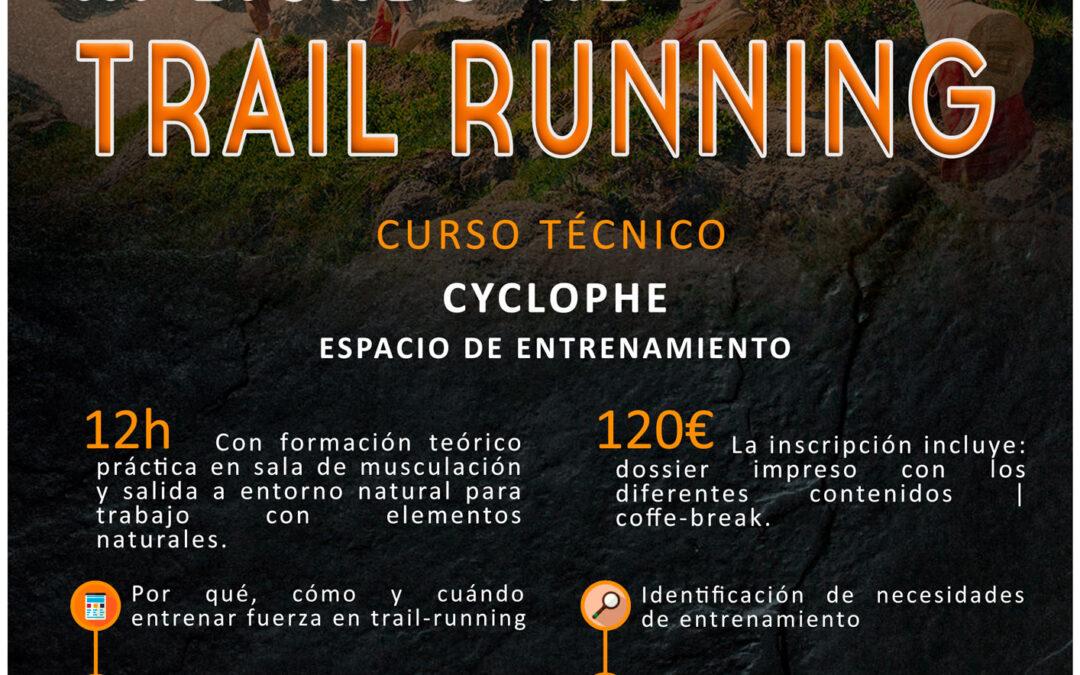 ENTRENAMIENTO DE FUERZA APLICADO AL TRAIL-RUNNING